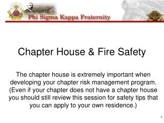 Chapter House & Fire Safety