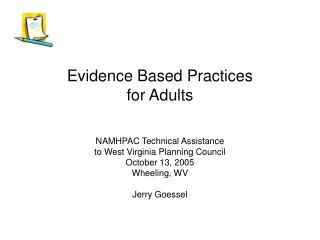 Evidence Based Practices  for Adults