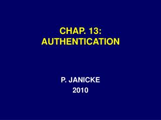 CHAP. 13: AUTHENTICATION