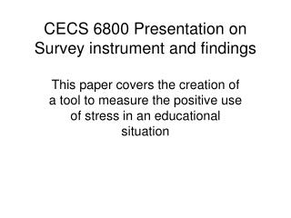 CECS 6800 Presentation on Survey instrument and findings