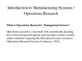 Introduction to Manufacturing Systems / Operations Research