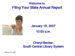 Welcome to: Filing Your State Annual Report