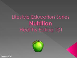 Lifestyle Education Series Nutrition   Healthy Eating 101