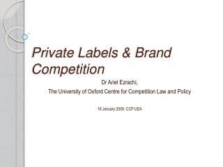 Private Labels & Brand Competition