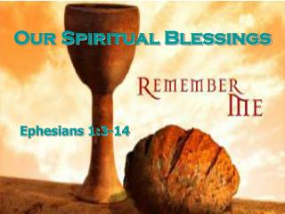 Our Spiritual Blessings