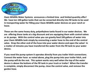 Oasis Wildlife Water Systems  announces a limited time  and limited quantity offer!