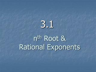 n th  Root & Rational Exponents