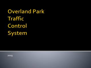 Overland Park  Traffic  Control  System