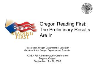 Oregon Reading First: The Preliminary Results Are In