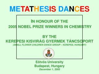 2005 NOBEL PRIZE WINNERS IN CHEMISTRY
