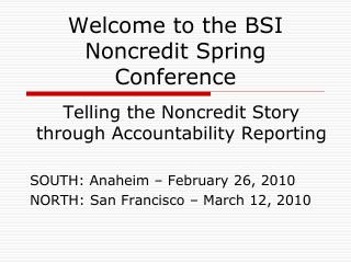 Welcome to the BSI Noncredit Spring Conference