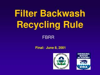 Filter Backwash Recycling Rule