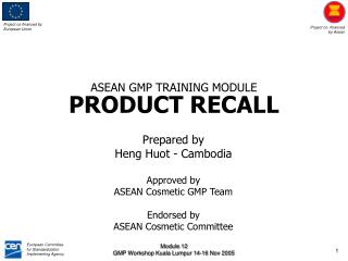 ASEAN GMP TRAINING MODULE PRODUCT RECALL