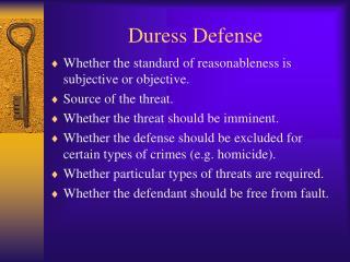 Duress Defense