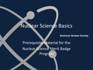 Nuclear Science Basics