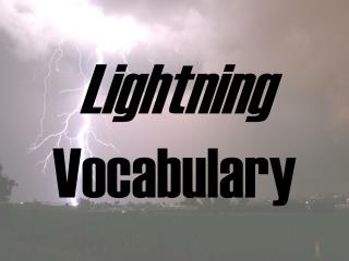 Lightning Vocabulary