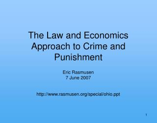 The Law and Economics Approach to Crime and Punishment