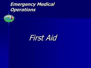 Emergency Medical Operations
