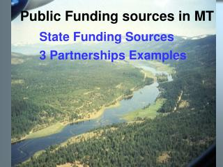 Public Funding sources in MT