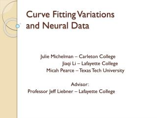 Curve Fitting Variations  and Neural Data