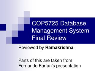 COP5725 Database Management System Final Review