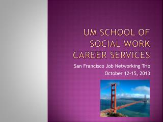 UM School of Social Work  Career Services