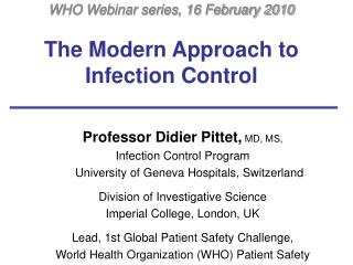 The Modern Approach to Infection Control
