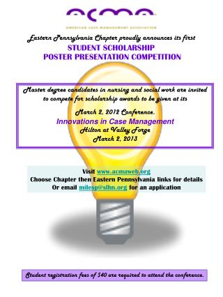 Eastern Pennsylvania Chapter proudly announces its first  STUDENT SCHOLARSHIP  POSTER PRESENTATION COMPETITION