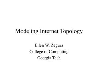 Modeling Internet Topology