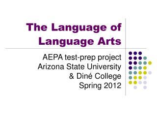 The Language of Language Arts