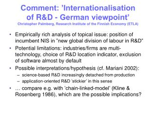 Comment: 'Internationalisation  of R&D - German viewpoint' Christopher Palmberg, Research Institute of the Finni