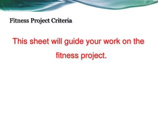 Fitness Project Criteria