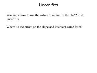 Linear fits