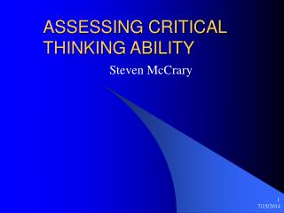 ASSESSING CRITICAL THINKING ABILITY