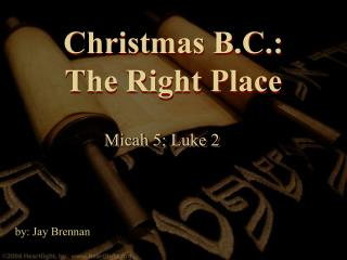 Christmas B.C.: The Right Place