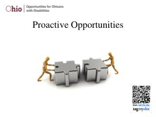 Proactive Opportunities