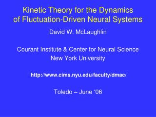 Kinetic Theory for the Dynamics of Fluctuation-Driven Neural Systems