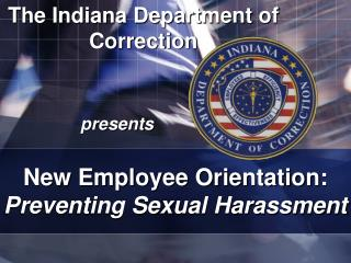 The Indiana Department of Correction