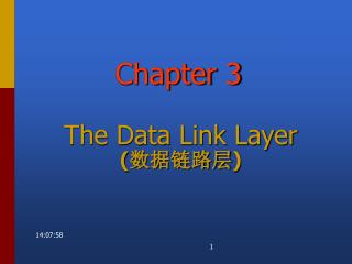 The Data Link Layer ( 数据链路层 )