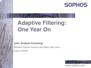 Adaptive Filtering:  One Year On
