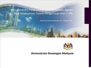 Mesyuarat Pra Pelaksanaan dan Persediaan Agensi Bagi Pelaksanaan Sistem Pengurusan Aset  SPA    Pekeliling Perbendaharaa