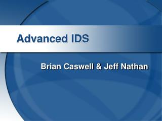 Advanced IDS