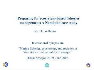 Preparing for ecosystem-based fisheries management: A Namibian case study