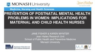 PREVENTION OF POSTNATAL MENTAL HEALTH PROBLEMS IN WOMEN: IMPLICATIONS FOR MATERNAL AND CHILD HEALTH NURSES
