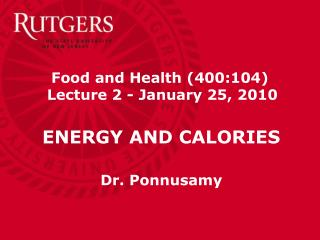 Food and Health (400:104)  Lecture 2 - January 25, 2010