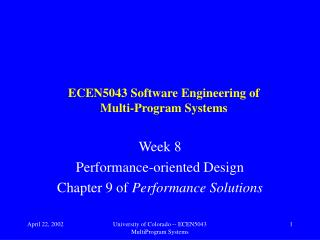 ECEN5043 Software Engineering of Multi-Program Systems