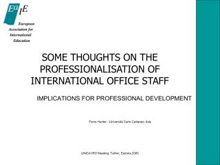 SOME THOUGHTS ON THE PROFESSIONALISATION OF INTERNATIONAL OFFICE STAFF