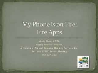My Phone is on Fire:  Fire Apps