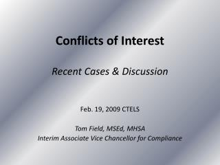 Conflicts of Interest Recent Cases & Discussion