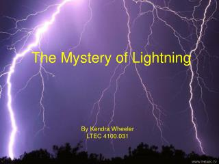 The Mystery of Lightning